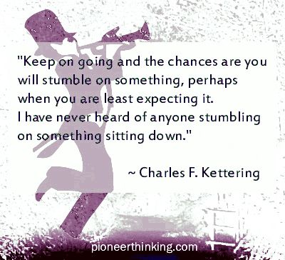Charles F. Kettering quotes