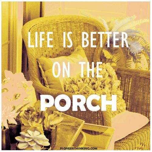 Porch quotes