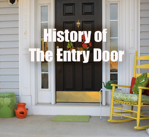 History of the Entry Door