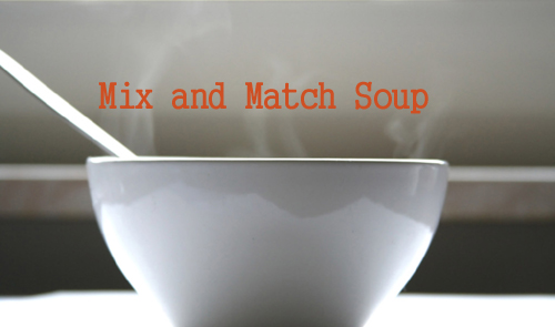Mix-and-Match Soup: Budget Meal Planning's Secret Weapon