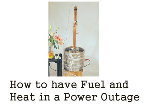 How to have Fuel and Heat in a Power Outage