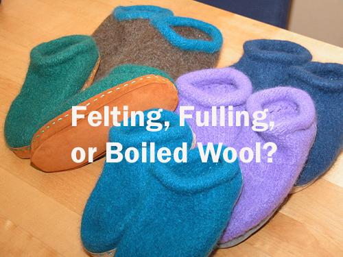 Felting, Fulling, or Boiled Wool?