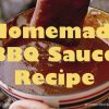 BBQ Sauce Recipe – How to Make a Great Sauce for Basting