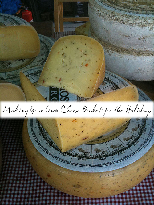 Making Your Own Cheese Basket for The Holidays