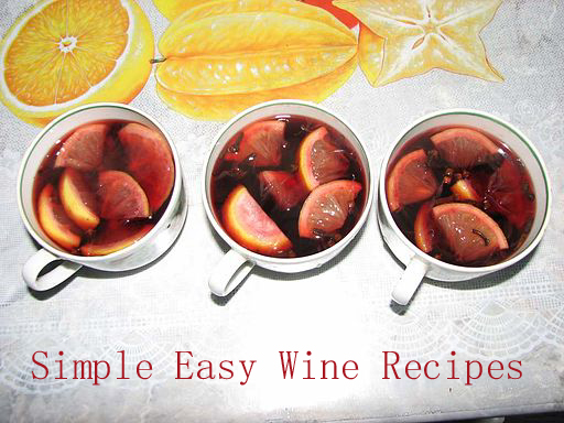 Some Simple Easy Wine Recipes