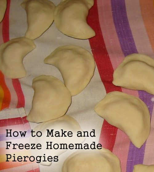 How to Make and Freeze Homemade Pierogies