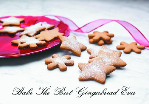 Bake The Best Gingerbread Ever
