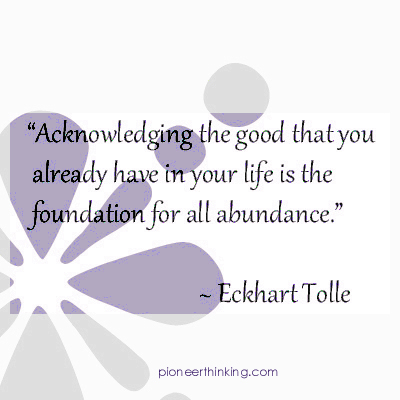 Acknowledging the Good - Eckhart Tolle
