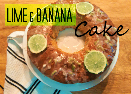 Lime and Banana Cake
