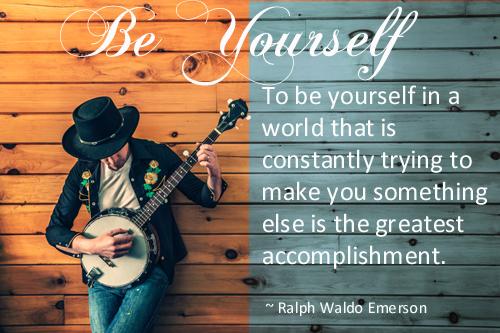 To Be Yourself - Ralph Waldo Emerson