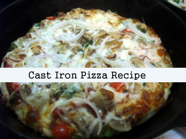 Cast Iron Pizza Recipe