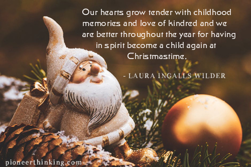 Christmas Time - Laura Ingalls Wilder
