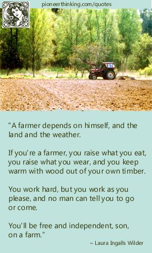 A Farmer Depends on Himself