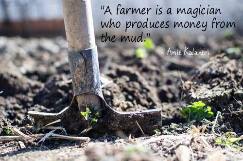 A farmer is a magician -Amit Kalantri