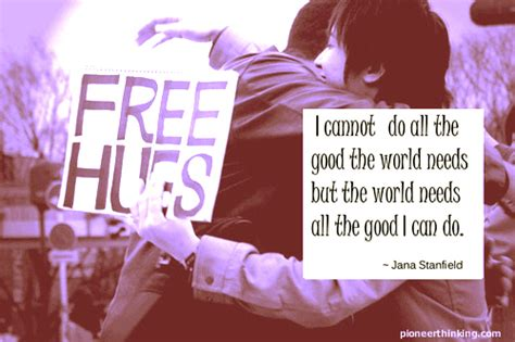 All The Good The World Needs - Jana Stanfield