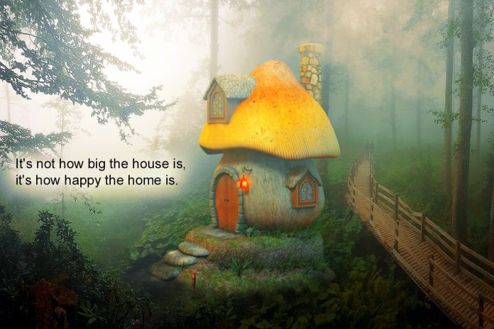 It's Not How Big The House Is