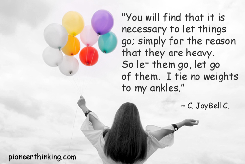 Let Things Go - C. JoyBell. C