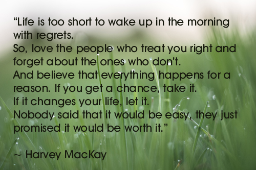 Life is Too Short - Harvey Mackay
