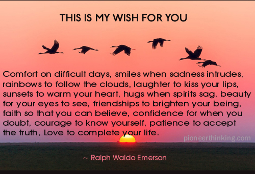 My Wish For You Ralph Waldo Emerson