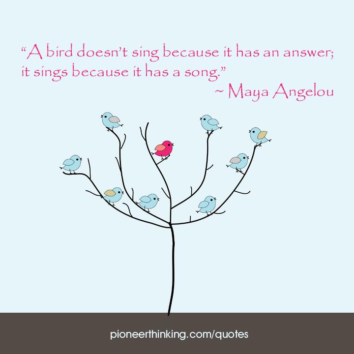 A Bird Doesn't Sing - Maya Angelou